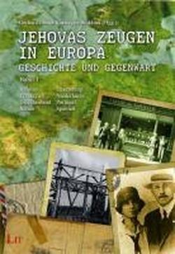 Jehovas Zeugen in Europa - Geschichte und Gegenwart