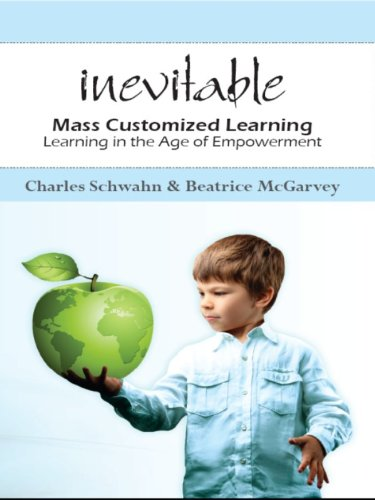 Inevitable: Mass Customized Learning