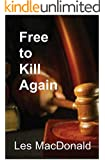Free to Kill Again