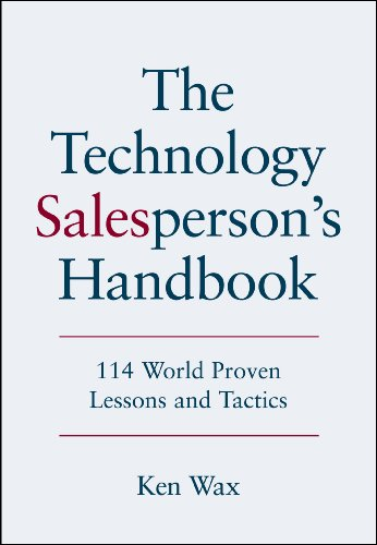 The Technology Salesperson's Handbook, by Ken Wax