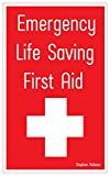 Emergency Life Saving First Aid