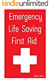 Emergency Life Saving First Aid (English Edition)