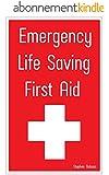 Emergency Life Saving First Aid (English Edition)