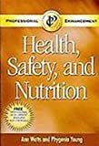 img - for Health, Safety, and Nutrition book / textbook / text book