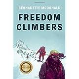Freedom Climbersby Bernadette McDonald
