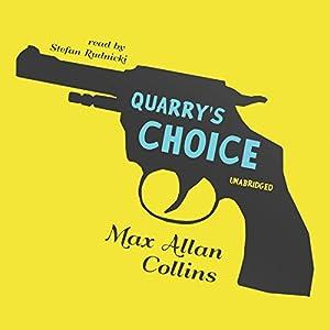 Quarry's Choice Audiobook