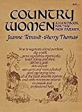 Country Women: A Handbook for the New Farmer (0385030622) by Thomas, Sherry