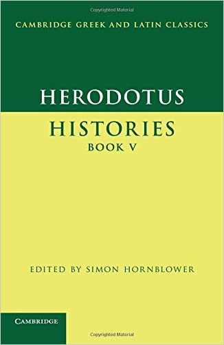 Herodotus: Histories Book V (Cambridge Greek and Latin Classics)