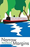 Narrow Margins - a laugh-out-loud book about life on the waterways (Narrow Boat Books 1) (English Edition)