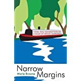 Narrow Margins - a laugh-out-loud book about life on the waterways (Narrow Boat Books 1)by Marie Browne