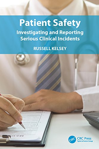 patient-safety-investigating-and-reporting-serious-clinical-incidents
