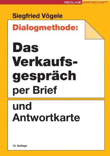 Vögele Siegfried, Dialogmethode: Das Verkaufsgespräch per Brief und Antwortkarte