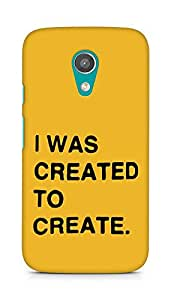 AMEZ i was created to create Back Cover For Motorola Moto G2