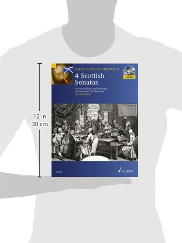 Four Scottish Sonatas: For Violin and Keyboard, with Optional Cello - Score and Parts: For Violin (Flute) and Keyboard and Optional Cello (Bassoon)