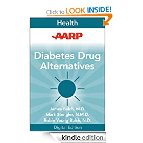 AARP Diabetes Drug Alternatives: All-Natural Options for Better Health without the Side Effects