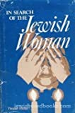 img - for In Search of the Jewish Woman book / textbook / text book