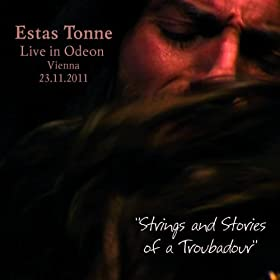 """""""Strings and Stories of a Troubadour"""", Live in Odeon, Vienna 2011"""