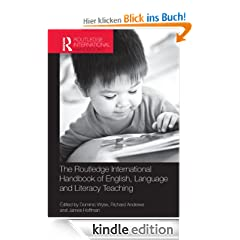 The Routledge International Handbook of English, Language and Literacy Teaching
