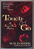 img - for Touch and Go book / textbook / text book