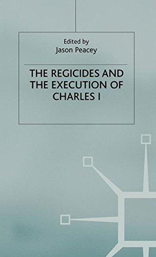 The Regicides and the Execution of Charles I