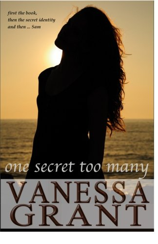 One Secret Too Many (Pacific Waterfront Romances) (Volume 11)