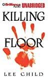 Lee Child Killing Floor (Jack Reacher Novels) by Child, Lee on 01/12/2012 Unabridged edition