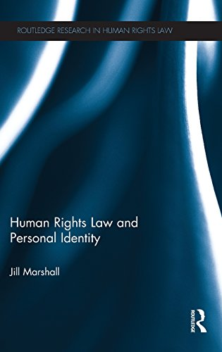 Human Rights Law and Personal Identity (Routledge Research in Human Rights Law)