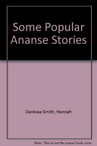 Some Popular Ananse Stories