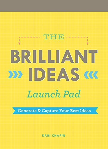 The Brilliant Ideas Launch Pad: Generate & Capture Your Best Ideas (Notepad)