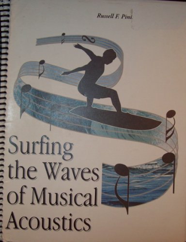 Surfing the Waves of Musical Acoustics
