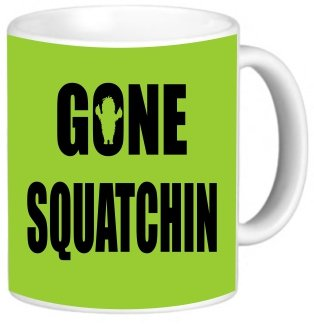Rikki Knighttm Gone Squatchin On Lime Green Design 11 Oz Photo Quality Ceramic Coffee Mug Cup - Fda Approved - Dishwasher And Microwave Safe
