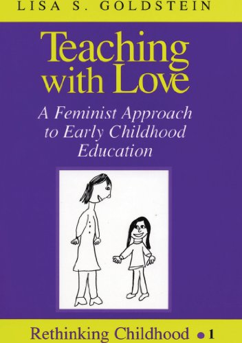 Teaching with Love: A Feminist Approach to Early...