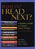 img - for What Do I Read Next?: A Reader's Guide to Current Genre Fiction book / textbook / text book