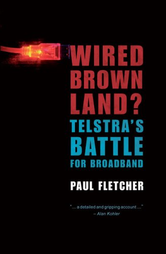 wired-brown-land-telstras-battle-for-broadband