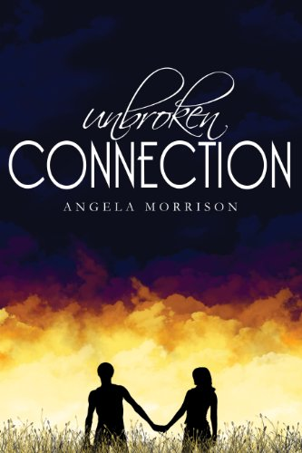 Unbroken Connection