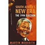 A Guide to South Africa's 1994 Election (0749319100) by Meredith, Martin