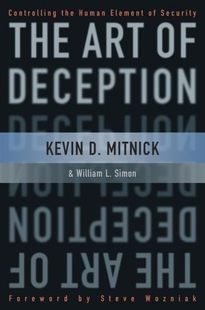 The Art of Deception: Controlling the Human Element of...