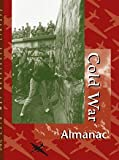 img - for Cold War: Almanac Edition . Volumes 1 & 2. (U-X-L Cold War Reference Library) book / textbook / text book