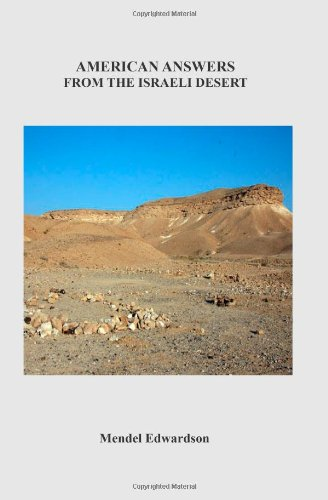 American Answers From The Israeli Desert