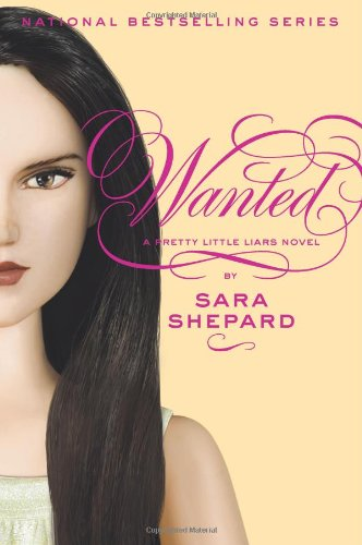 Wanted (Pretty Little Liars, Book 8)