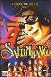 Cirque Du Soleil Presents Saltimbanco [UK Import]