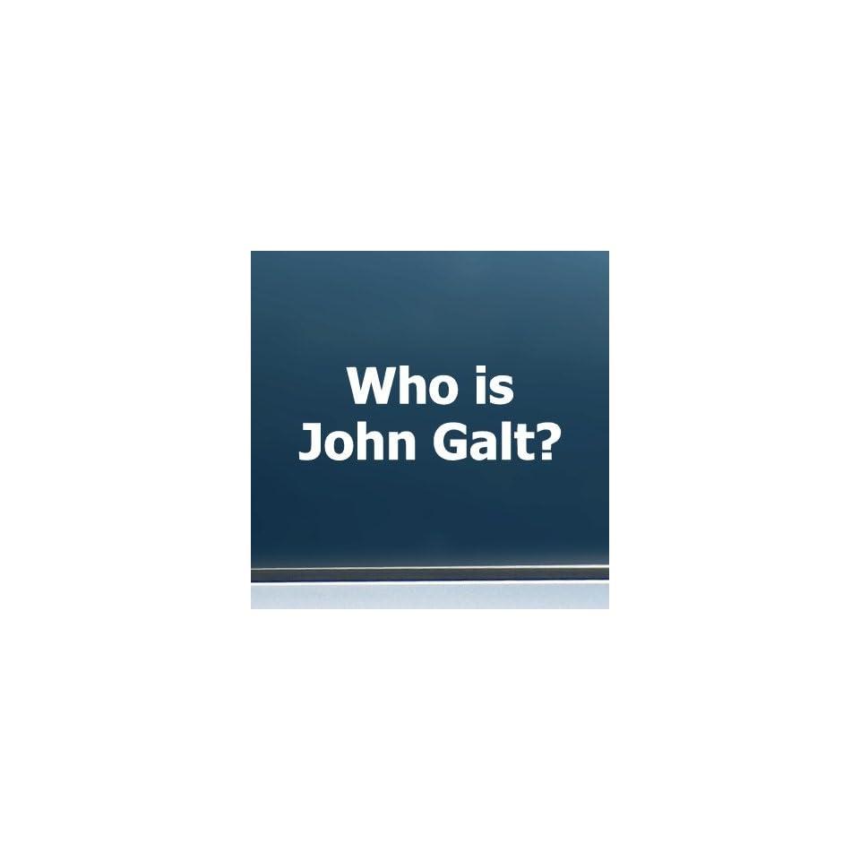 Who is john galt plain text vinyl decal sticker 5 wide