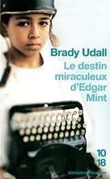 Le  destin miraculeux d'Edgar Mint