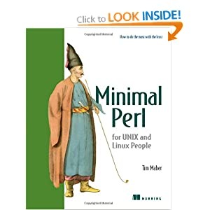Minimal Perl: For UNIX and Linux People