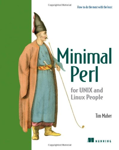 Minimal Perl: For Unix and Linux People: Tim Maher: 9781932394504: Amazon.com: Books