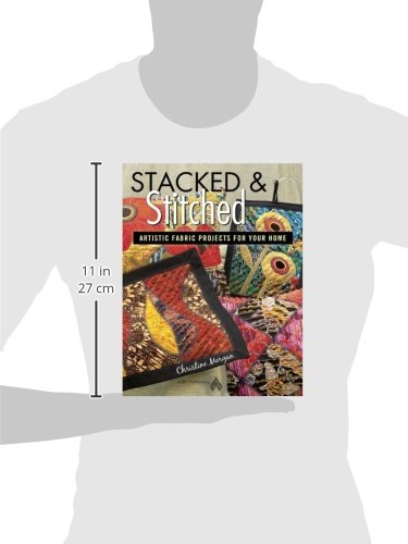 Stacked & Stitched: Artistic Fabric Projects for Your Home