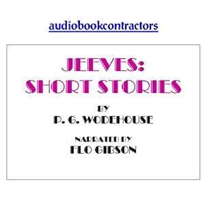 Jeeves: Selected Short Stories | [P. G. Wodehouse]