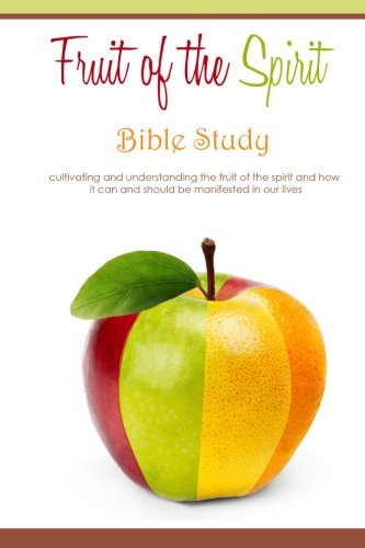 Fruit of the Spirit - Bible Study (Fruit Of The Spirit Bible compare prices)