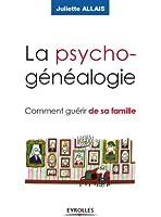 La psychog�n�alogie