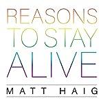 Reasons to Stay Alive | Matt Haig